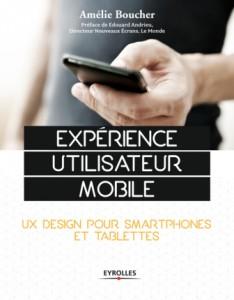 UX Mobile : design pour smartphones et tablettes couverture du livre